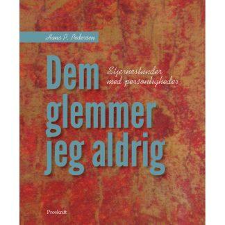 DEM GLEMMER JEG ALDRIG - Stjernestunder med personligheder