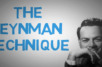 How to Use the Feynman technique to Learn Faster
