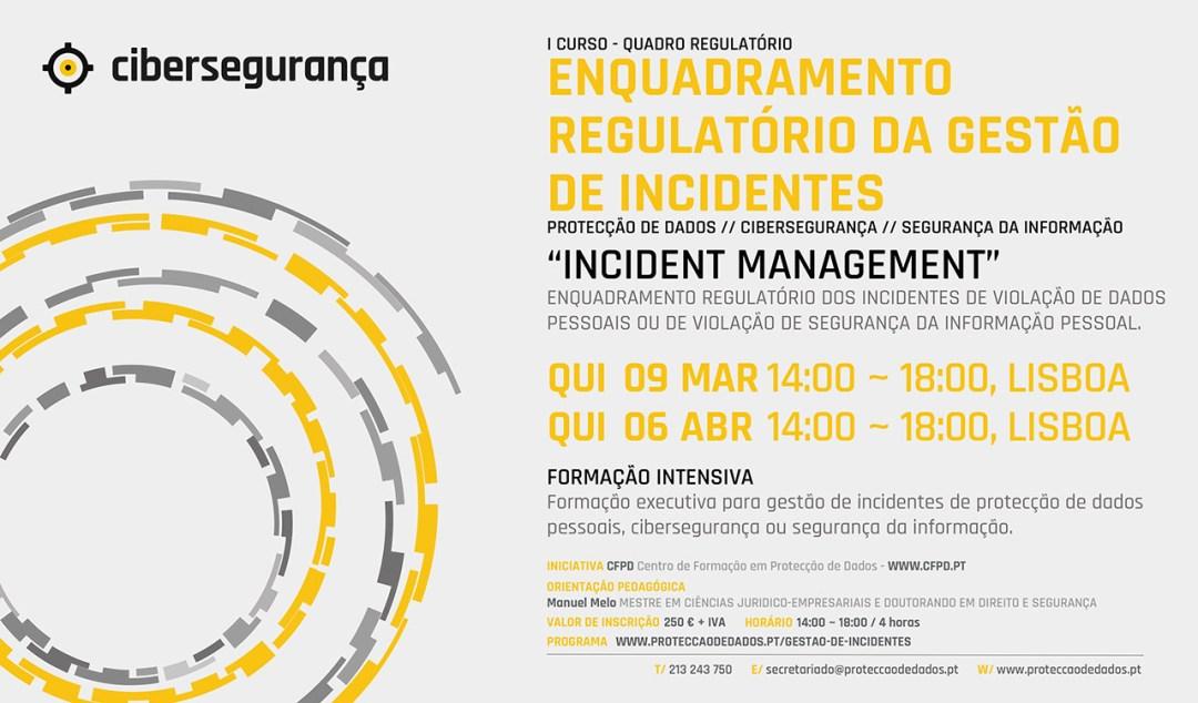I Curso de Formação - Incident Management - «Enquadramento Regulatório da Gestão de Incidentes»