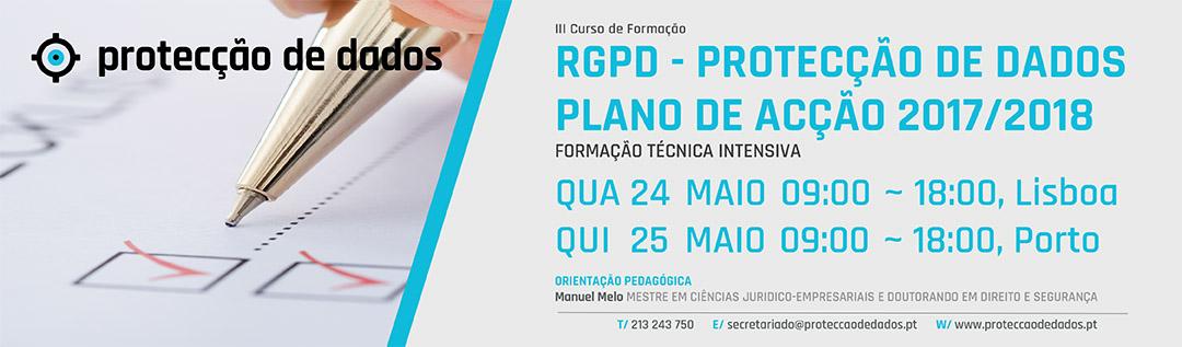 III Curso de Formação – «RGPD / Protecção de Dados – Plano de Acção 2017/2018 para Entidades Públicas e Privadas»