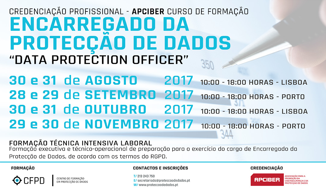 Calendário de Cursos - «Encarregado da Protecção de Dados» | «Data Protection Officer» - Dias 31 e 31 de Agosto de 2017 | Refª P0022017.CFPD