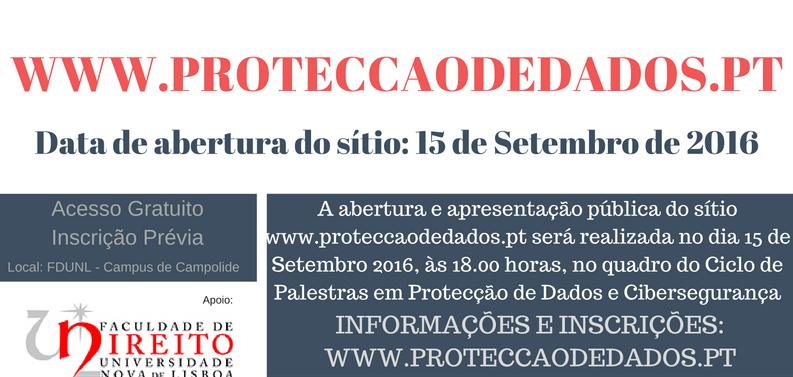 Data de Abertura do Sítio Protecção de Dados
