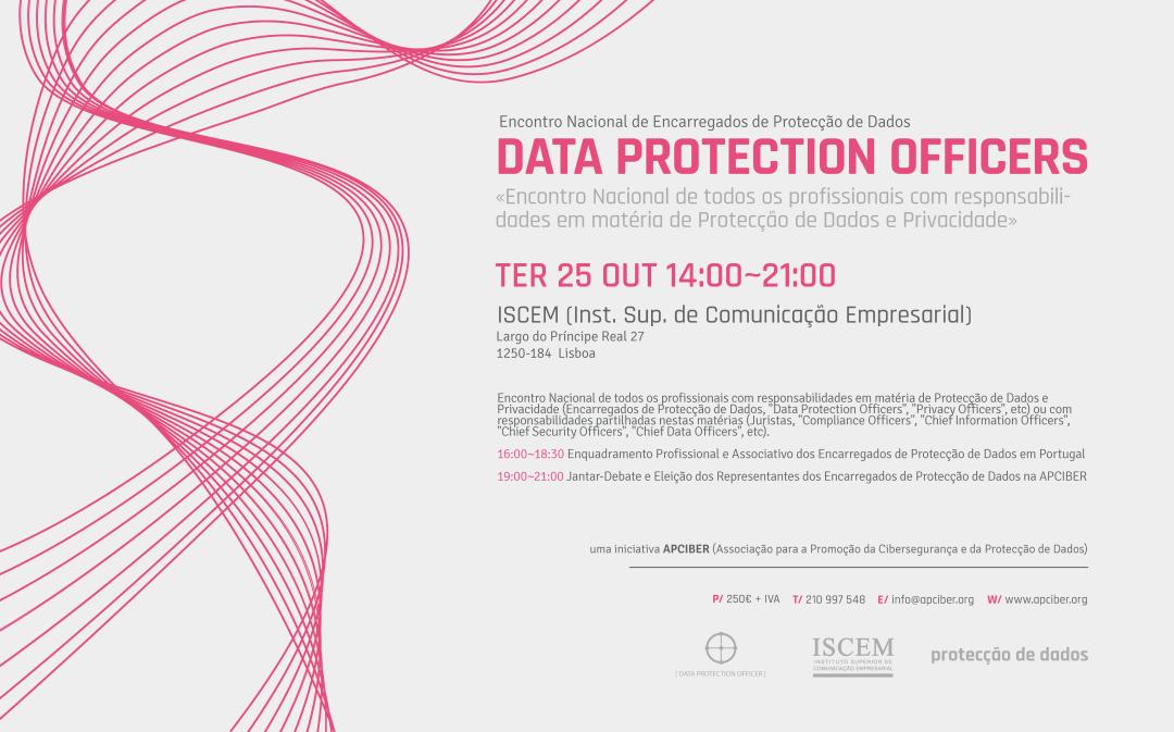 """I Encontro Nacional dos Encarregados da Protecção de Dados (""""Data Protection Officers"""") em Portugal"""