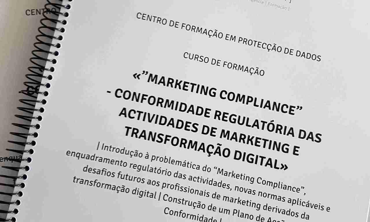 """Manual do Curso «""""Marketing Compliance"""" – Conformidade Regulatória das Actividades de Marketing e Transformação Digital»"""