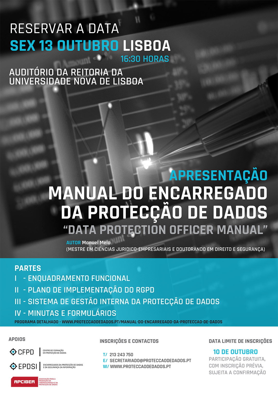 Dia 13 de Outubro/2017 - Lisboa - Apresentação - «Manual do Encarregado da Protecção de Dados»