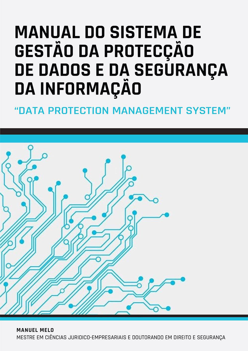 Pré-Apresentação do Manual do Sistema de Gestão da Protecção de Dados - SGPD