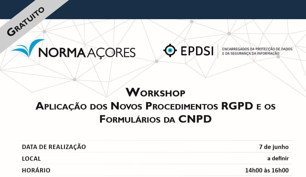 Aplicação dos Novos Procedimentos RGPD e os Formulários da CNPD