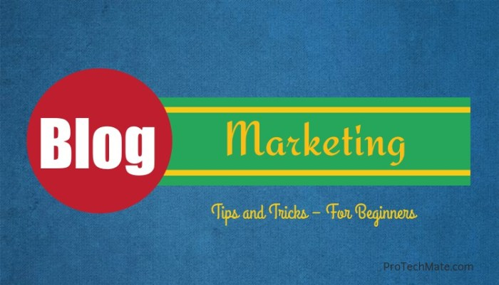 Blog Marketing Tips and Tricks