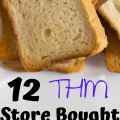 12 THM Store Bought Breads for the Drive Thru Sue