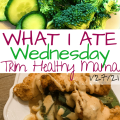 What I ate Wednesday - 1_27_21
