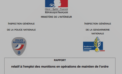 Rapport IGPN & IGGN sur les munitions utilisées dans les émeutes par les forces de l'ordre