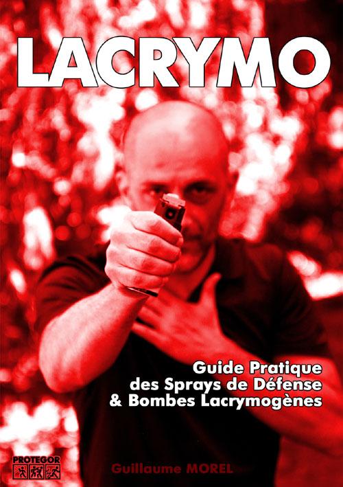 """La couverture de l'ebook """"Lacrymo, guide pratique des sprays de défense & bombes lacrymogènes"""" par Protegor"""