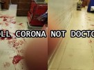 KILL CORONA NOT DOCTORS
