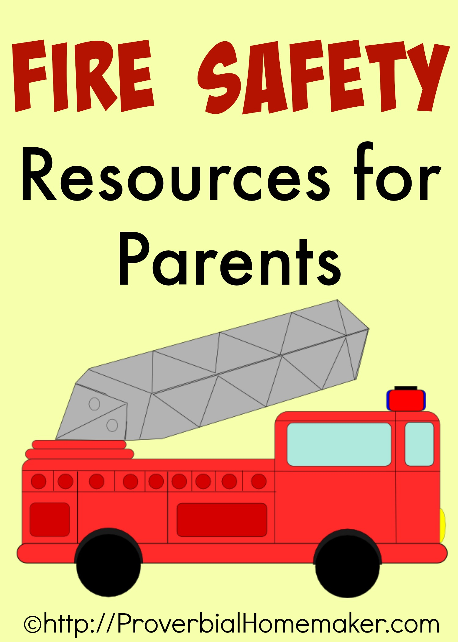 Fire Safety Resources For Parents