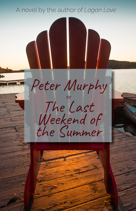 The Last Weekend Of The Summer by Peter Murphy cover