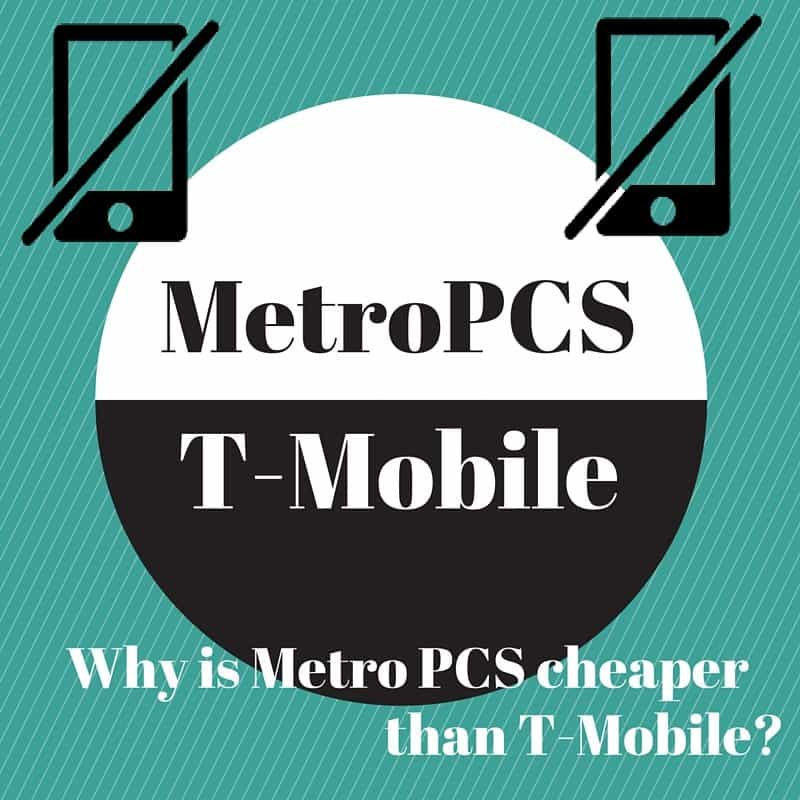 Why is Metro PCS cheaper than T Mobile? Solved    Kinda?