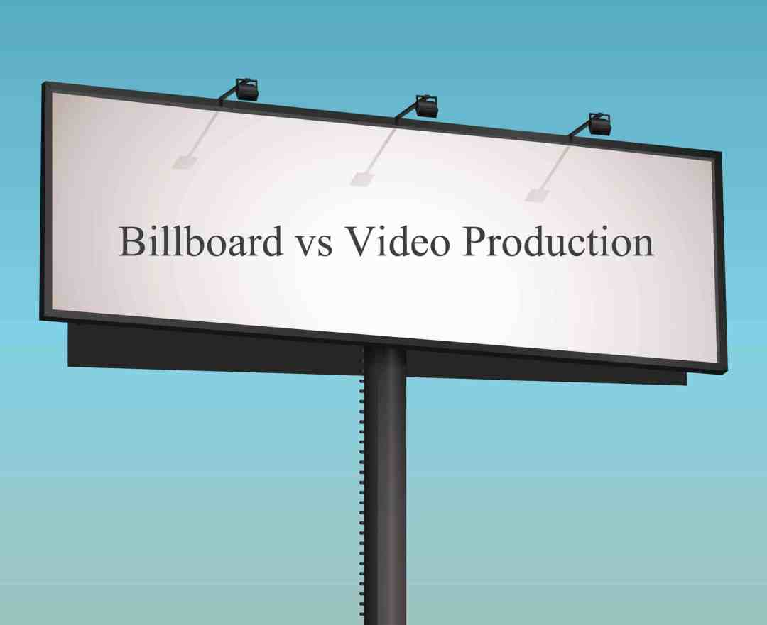 Billboard vs Video Production