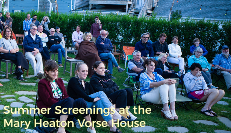 Summer Screenings at the Mary Heaton Vorse House