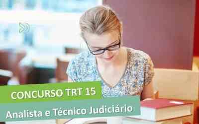 Concurso TRT15 – oportunidades para Analista e Técnico Judiciário