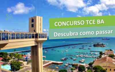 Concurso TCE BA – Descubra como passar [Manual do concurso]