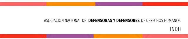 Asociación Nacional de Defensoras y Defensores de Derechos Humanos - ANDEDH