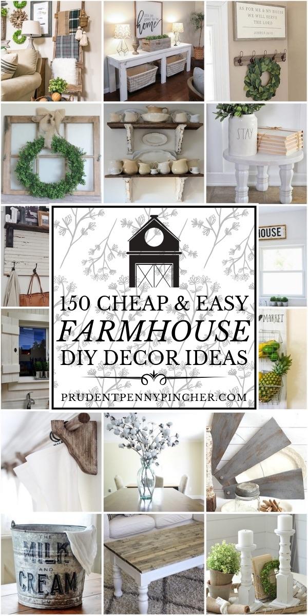 150 Cheap And Easy Diy Farmhouse Decor Ideas Prudent Penny
