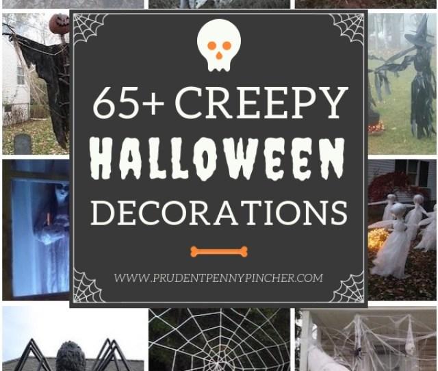 Creepy Halloween Decorations Diy Halloween Props