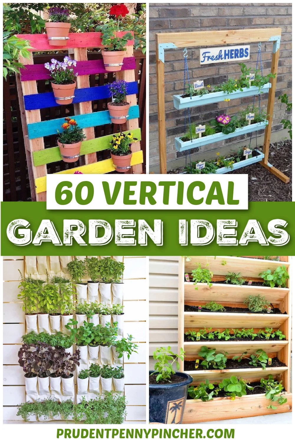 60 Diy Vertical Garden Ideas For Small Spaces Prudent Penny Pincher
