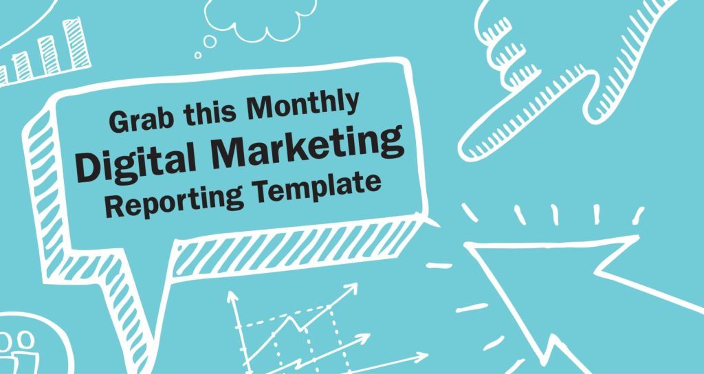 Digital Marketing Monthly Report Template And Digital Marketing Campaign Report Template