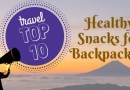 Top 10 Healthy Snacks for Backpackers