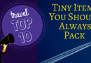 Top 10 Small Items You Should Always Pack