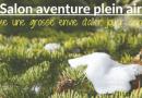 Salon aventure et plein air : TOUT LE MONDE DEHORS !