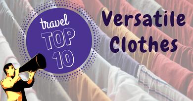 10 Versatile Clothes You Should Pack