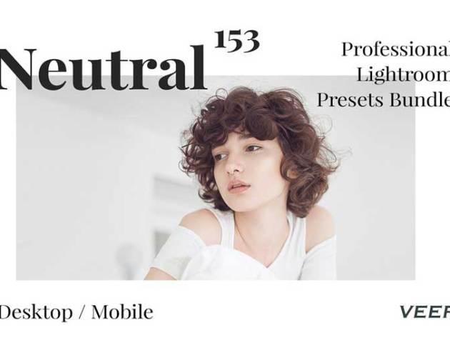 153 Neutral Presets Lightroom Bundle 4626123