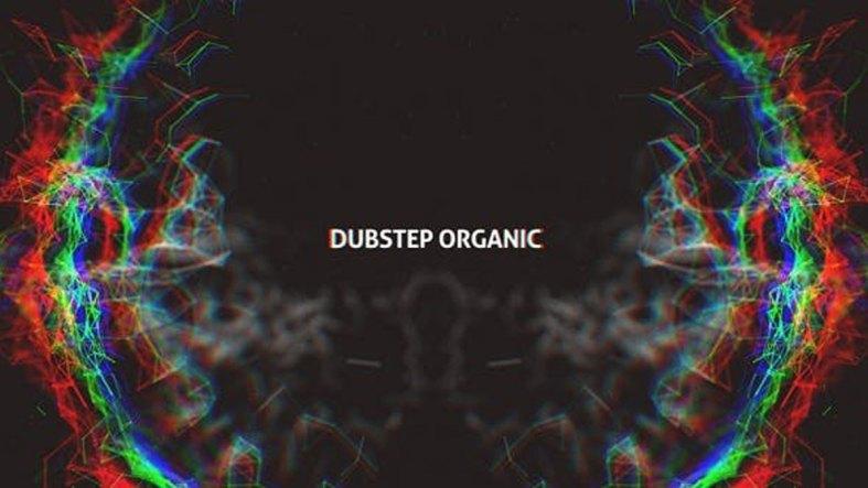 Videohive Dubstep Organic 12628978