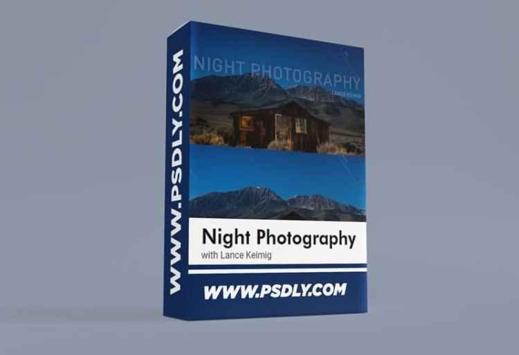 Night Photography with Lance Keimig