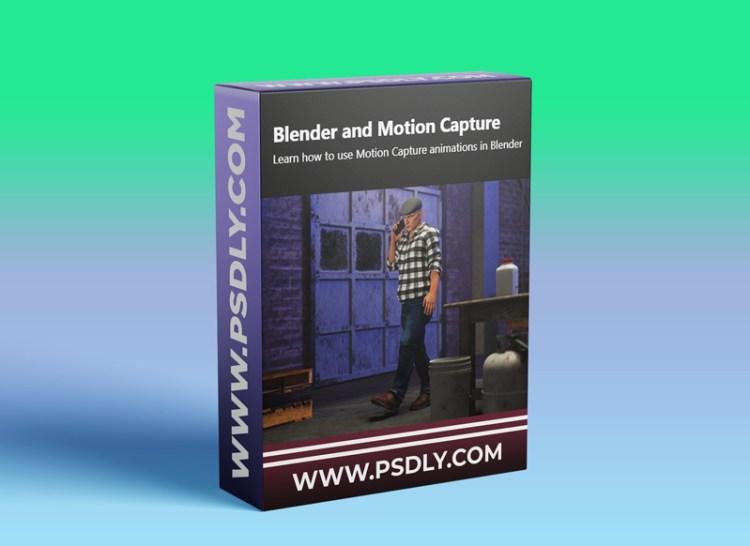 Blender and Motion Capture