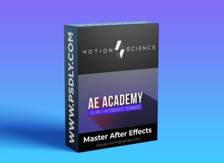 Motion Science – AE Academy Volume 2: Intermediate Techniques