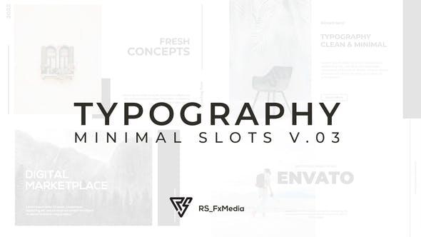 Videohive Typography Slide Minimal Slots V.03 33036529