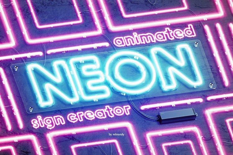 CreativeMarket - Neon Animated Sign Creator 5338598