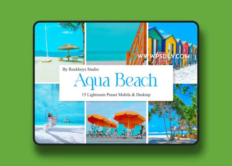 Aqua Beach Mobile & Desktop Lightroom Presets