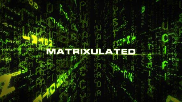 Videohive Matrixulated 8780857