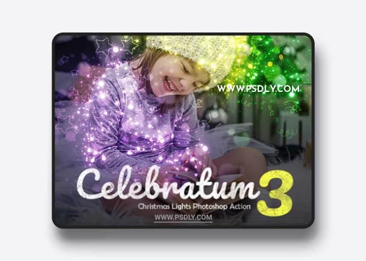 GraphicRiver - Celebratum 3 - Christmas Lights Photoshop Action 22863016