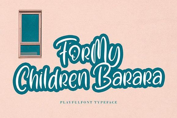 For My Children Barara Font