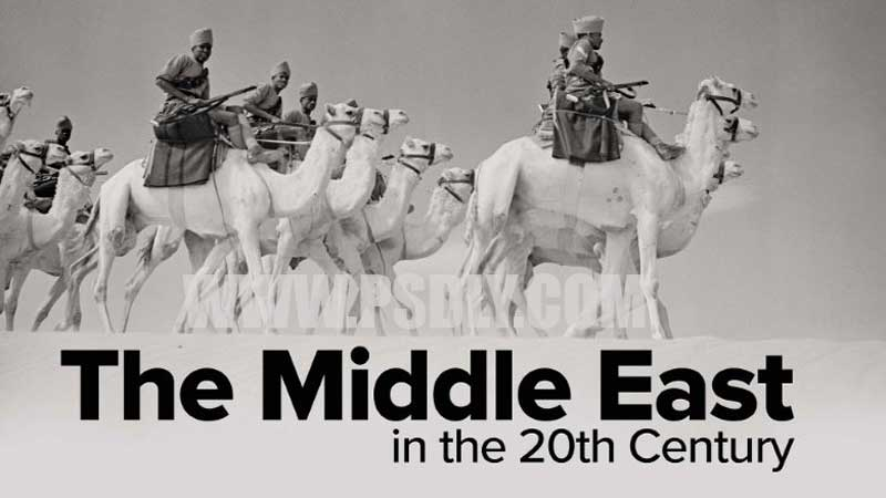 The Great Courses - The Middle East in the 20th Century