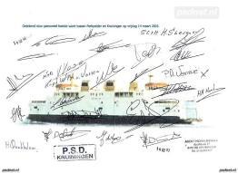 Laat op de avond van 14 maart 2003 vertrekt de Prinses Juliana vanuit Perkpolder met de laatste auto's naar Kruiningen. Op dit a4'tje staan alle handtekeningen van de PSD-bemanning op de laatste toch met auto's.