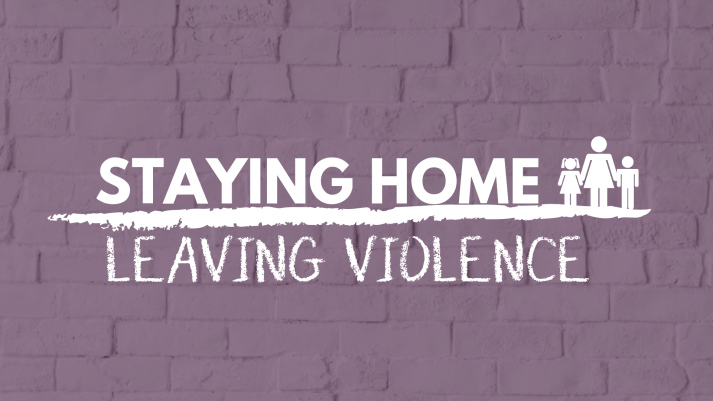 Staying Home Leaving Violence