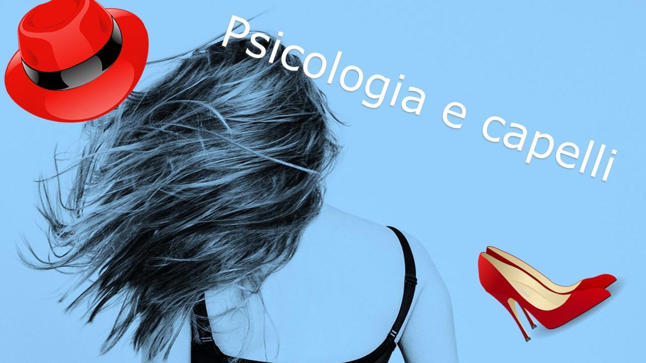 Psicologia e capelli. Cosa comunicano i tuoi capelli