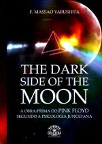 The Dark Side of the Moon - uma interpretação junguiana