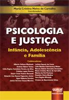 Livro Psicologia e Justiça - Maria Cristina Neiva de Carvalho